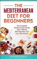 The Mediterranean Diet for Beginners Book
