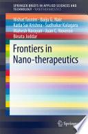 Frontiers in Nano-therapeutics