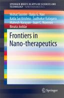 Frontiers in Nano therapeutics