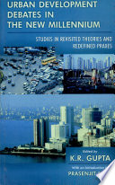 Urban Development Debates In The New Millennium