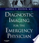 Diagnostic Imaging for the Emergency Physician E Book Book