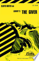 CliffsNotes on Lowry s The Giver