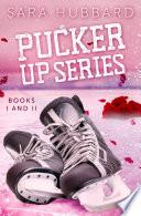 Pucker Up Series