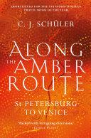 Along the Amber Route [Pdf/ePub] eBook