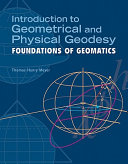 Introduction to Geometrical and Physical Geodesy