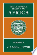 The Cambridge History of Africa  From c  1600 to c  1790  edited by Richard Gray