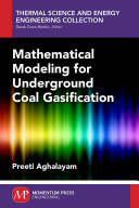 Mathematical modeling for underground coal gasification