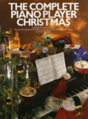 The Complete Piano Player Christmas [music]