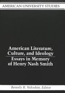 American Literature  Culture  and Ideology
