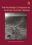 The Routledge Companion to Animal-Human History Pdf