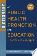 Dictionary of Public Health Promotion and Education