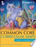 Common Core Curriculum Maps in English Language Arts  Grades K 5 Book