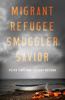 Pdf Migrant, Refugee, Smuggler, Savior