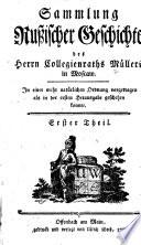 Sammlung rußischer Geschichte des Herrn Collegienraths Müllers in Moscow