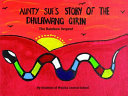 Aunty Sue s Story of the Dhulawang Girin