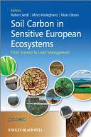 Soil Carbon in Sensitive European Ecosystems Book