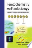 Femtochemistry and Femtobiology