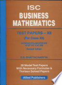 ISC Business Mathematics Test Papers for Class XII