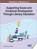 Handbook of Research on Supporting Social and Emotional Development Through Literacy Education