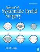 Manual of Systematic Eyelid Surgery