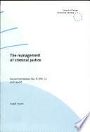 The Management of Criminal Justice