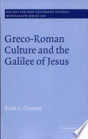 Greco Roman Culture and the Galilee of Jesus