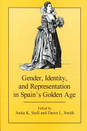 Gender, Identity, and Representation in Spain's Golden Age [Pdf/ePub] eBook