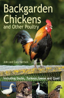 Backgarden Chickens and Other Poultry