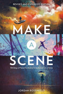 Make a Scene Revised and Expanded Edition: Writing a Powerful Story ...