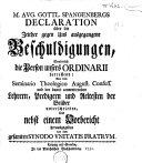 Aug. Gottl. Spangenbergs Declaration über die ... zeither gegen uns ausgegangene Beschuldigungen