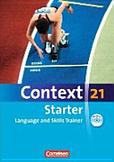 Context 21 Starter. Language and Skills Trainer. Workbook Ohne Lösungsschlüssel