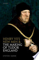 Henry VII s New Men and the Making of Tudor England