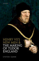 Henry VII's New Men and the Making of Tudor England