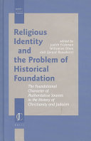 Religious Identity and the Problem of Historical Foundation