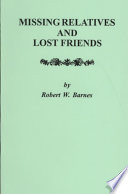 Missing Relatives and Lost Friends