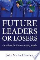 Future Leaders Or Losers