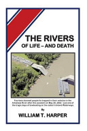 The Rivers of Life - and Death