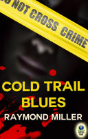 Cold Trail Blues