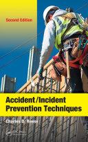 Accident/Incident Prevention Techniques, Second Edition