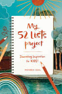 My 52 Lists Project  Journaling Inspiration for Kids  Book