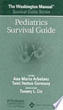 The Washington Manual Pediatrics Survival Guide