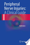 Peripheral Nerve Injuries  A Clinical Guide Book