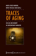 Traces of Aging Book