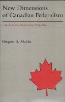 New Dimensions of Canadian Federalism