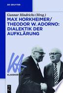 Max Horkheimer/Theodor W. Adorno: Dialektik der Aufklärung