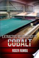 Extractive Metallurgy of Cobalt
