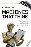 link to Machines that think : the future of artificial intelligence in the TCC library catalog