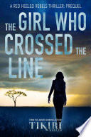 The Girl Who Crossed the Line