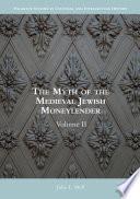 The Myth Of The Medieval Jewish Moneylender