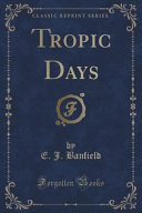Tropic Days  Classic Reprint